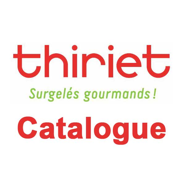 thiriet catalogue vos produits surgel s en un clic. Black Bedroom Furniture Sets. Home Design Ideas